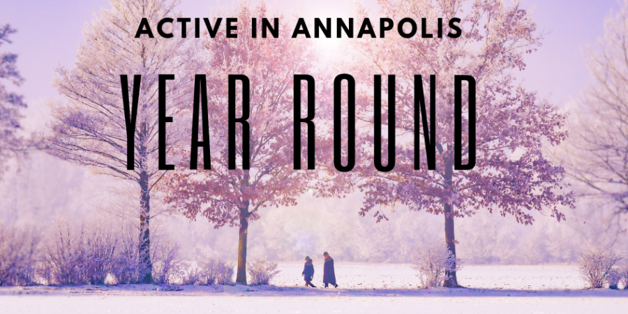Staying Active in Annapolis Year Round